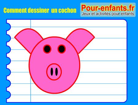 Pour enfants 2017 apprendre dessiner un cochon comment dessiner un cochon facilement - Comment dessiner un enfant ...